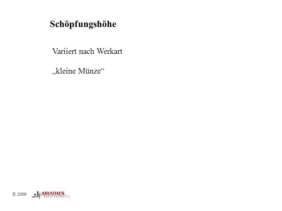 """© 2009 Schöpfungshöhe Variiert nach Werkart """"kleine Münze"""