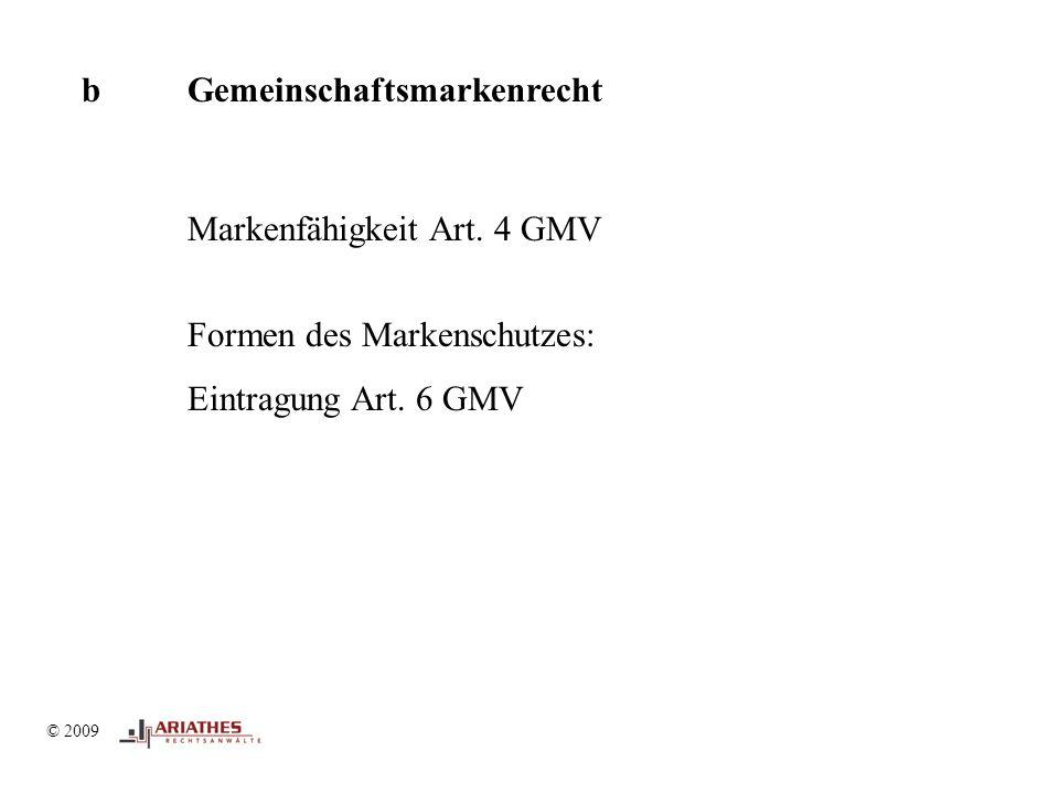 © 2009 b Gemeinschaftsmarkenrecht Markenfähigkeit Art.