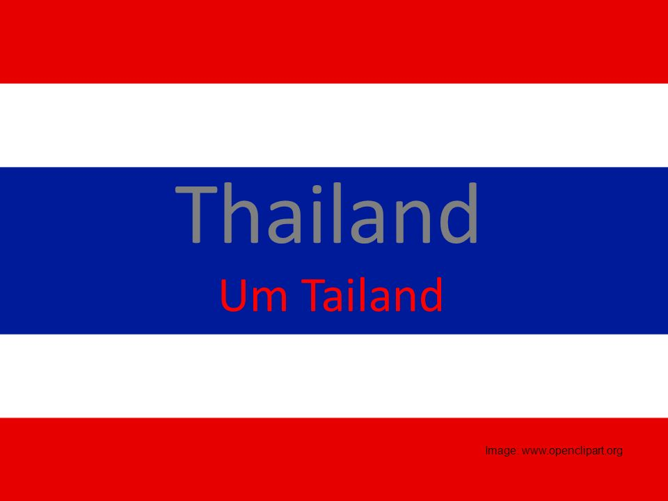 Thailand Um Tailand Image: www.openclipart.org