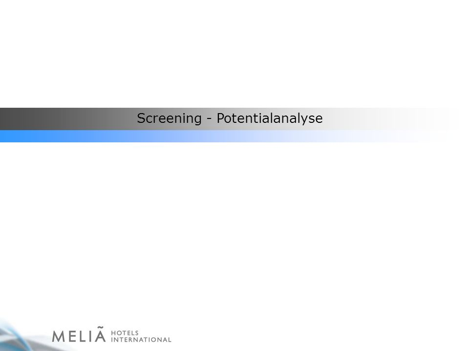 Screening - Potentialanalyse