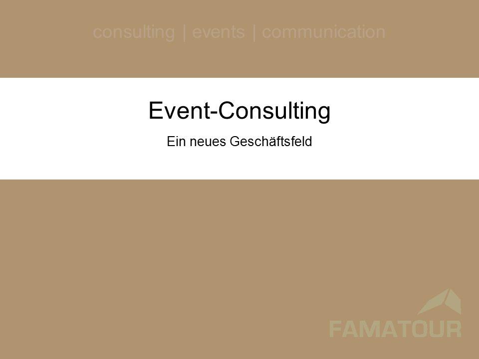 Event-ConsultingEtablierung neuer Fachbereich Strategisches Event-Consulting Event-OwnerEvent-Erbringer Ausbildung &Wissenschaft