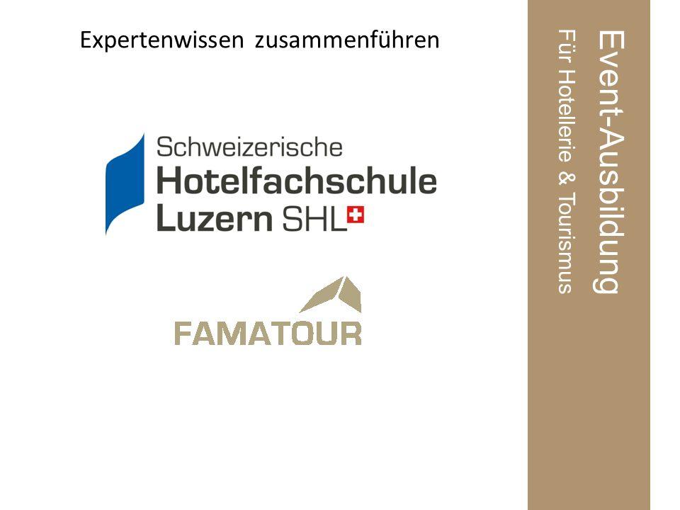 Event-AusbildungFür Hotellerie & Tourismus Expertenwissen zusammenführen