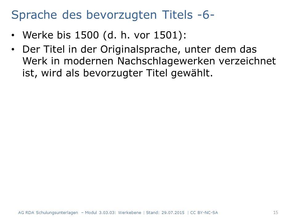 Sprache des bevorzugten Titels -6- Werke bis 1500 (d.
