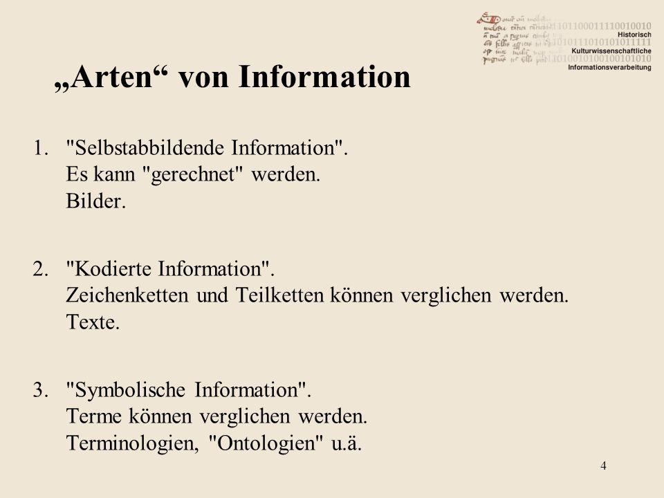 1. Selbstabbildende Information .Es kann gerechnet werden.