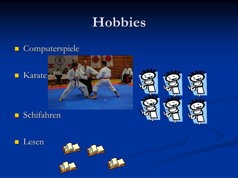 Hobbies Computerspiele Karate Schifahren Lesen