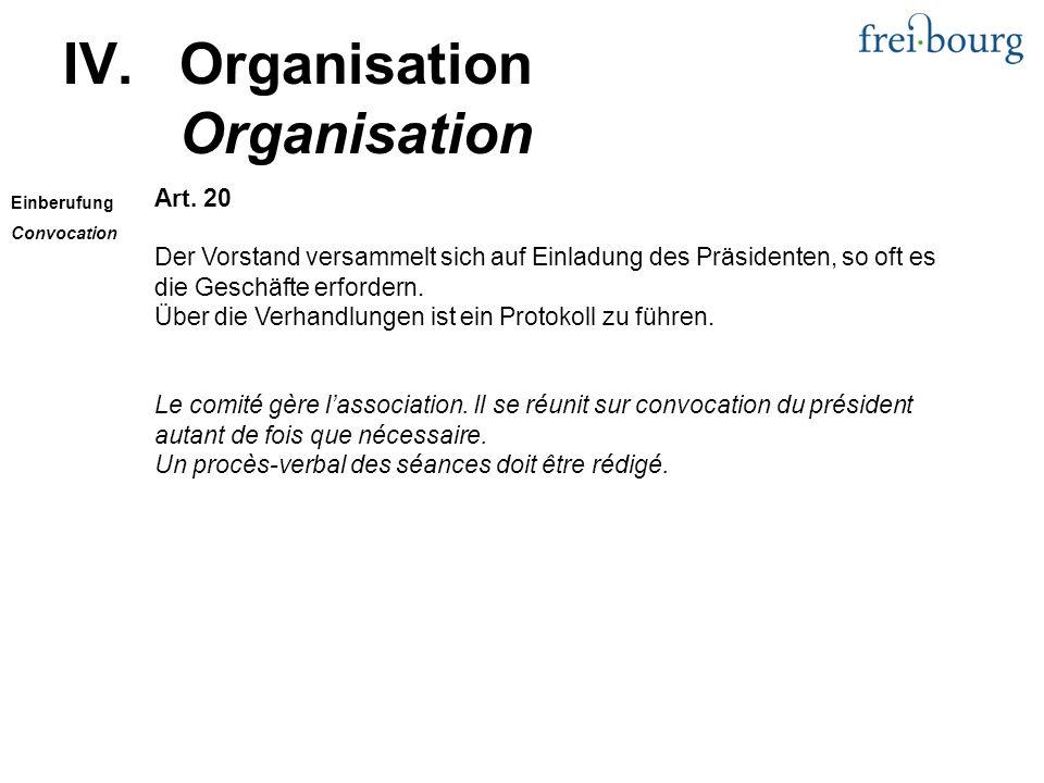 Art. 20 Der Vorstand versammelt sich auf Einladung des Präsidenten, so oft es die Geschäfte erfordern. Über die Verhandlungen ist ein Protokoll zu füh