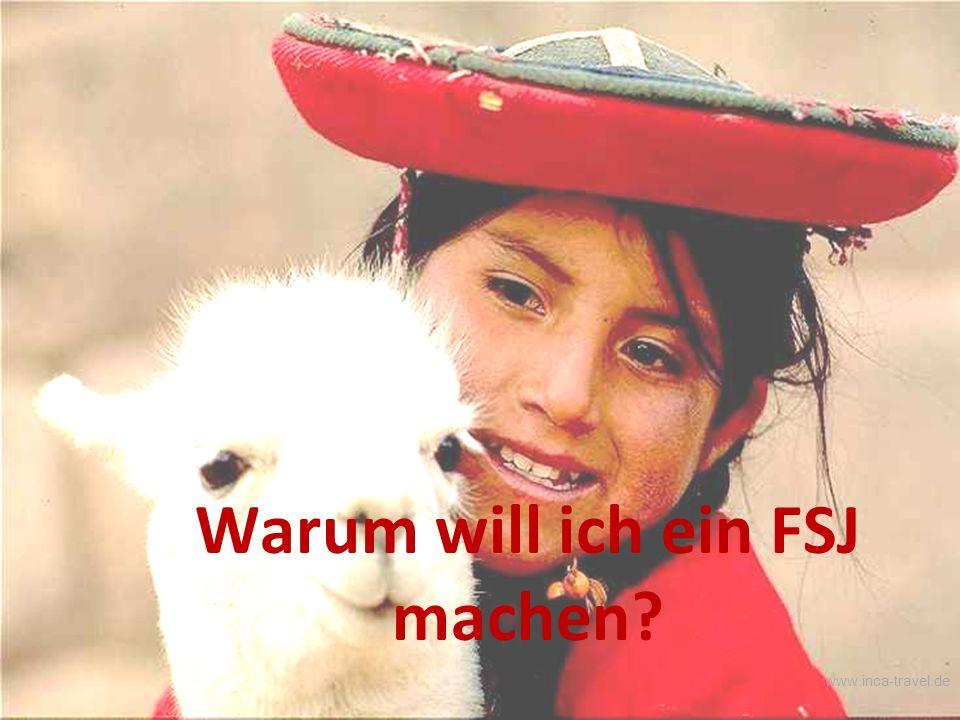 Warum will ich ein FSJ machen www.inca-travel.de