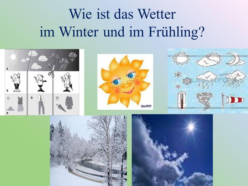 Es ist Winter.Es ist kalt. Es schneit. Die Sonne scheint nicht.