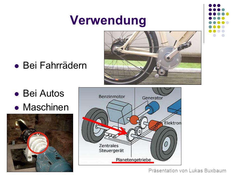 Verwendung Bei Fahrrädern Bei Autos Maschinen Präsentation von Lukas Buxbaum