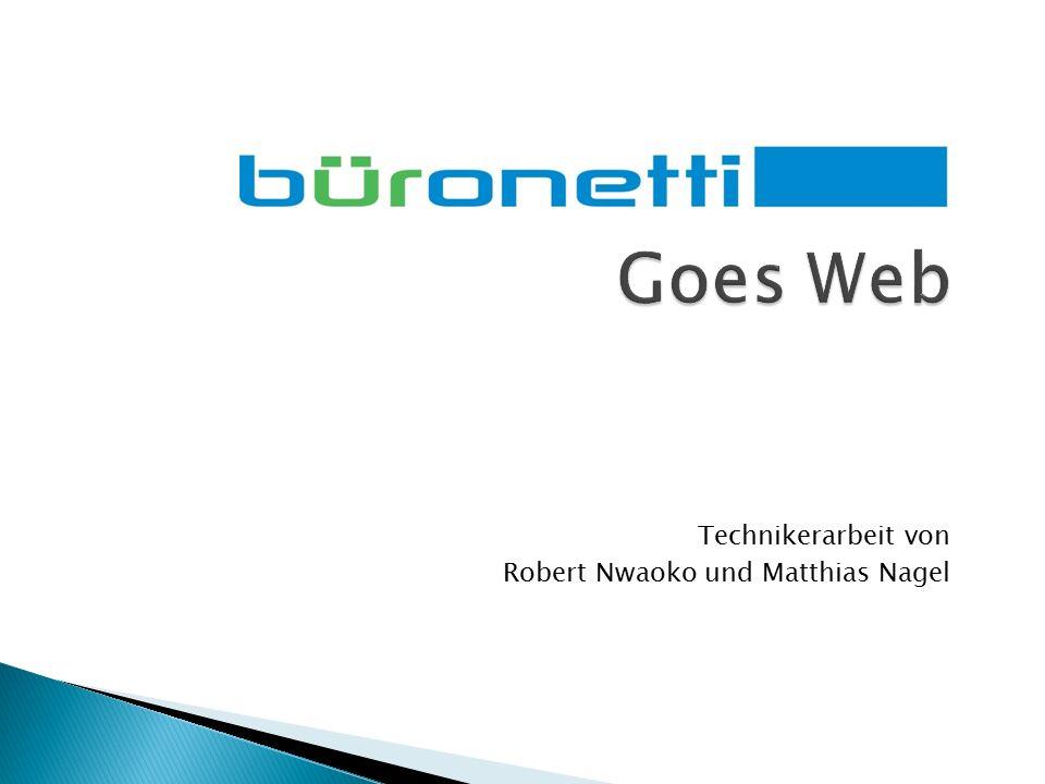 Goes Web Technikerarbeit von Robert Nwaoko und Matthias Nagel