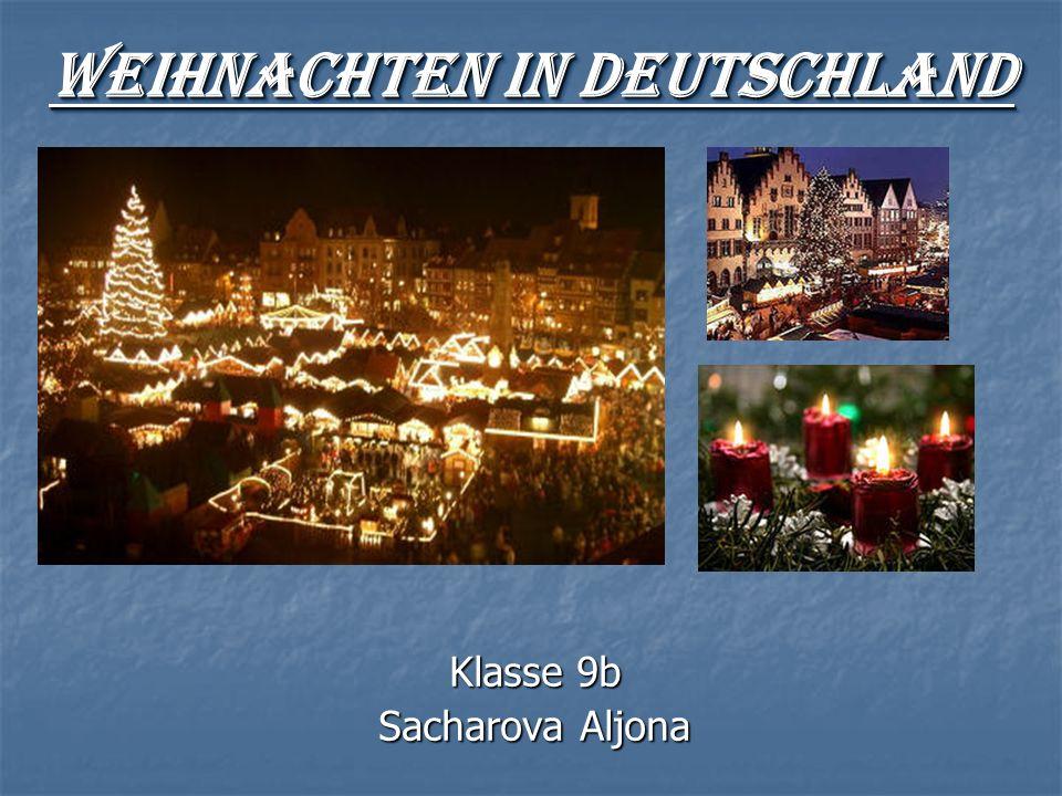 Weihnachten in Deutschland Klasse 9b Sacharova Aljona