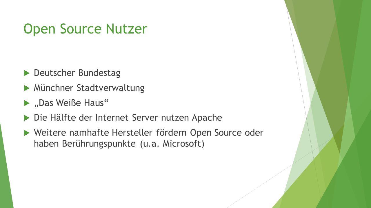 """Open Source Nutzer  Deutscher Bundestag  Münchner Stadtverwaltung  """"Das Weiße Haus""""  Die Hälfte der Internet Server nutzen Apache  Weitere namhaf"""