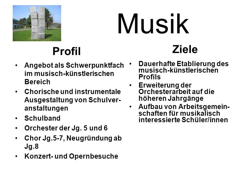 Musik Angebot als Schwerpunktfach im musisch-künstlerischen Bereich Chorische und instrumentale Ausgestaltung von Schulver- anstaltungen Schulband Orchester der Jg.