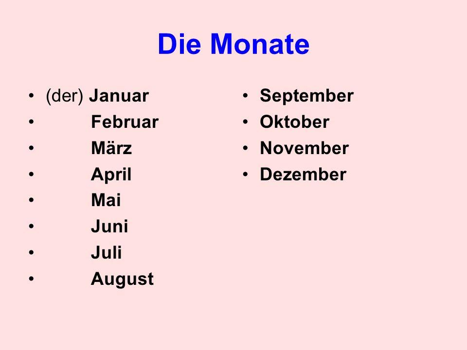 Wie heißt der Monat.