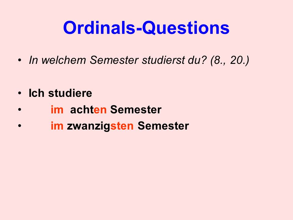 Ordinals-Questions In welchem Semester studierst du.