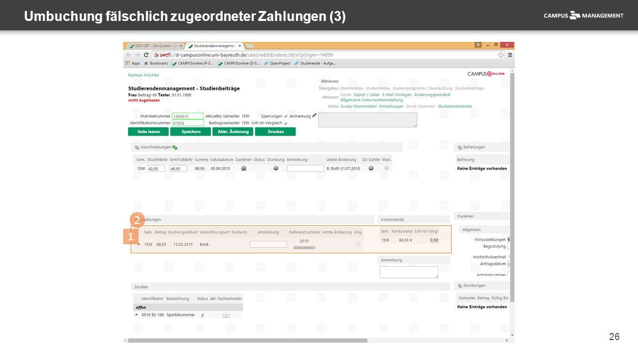 26 Umbuchung fälschlich zugeordneter Zahlungen (3) 1 2