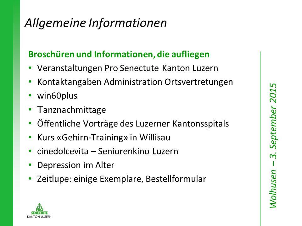 Broschüren und Informationen, die aufliegen Veranstaltungen Pro Senectute Kanton Luzern Kontaktangaben Administration Ortsvertretungen win60plus T anz