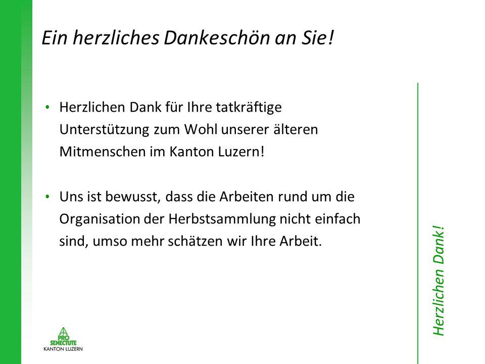 Herzlichen Dank für Ihre tatkräftige Unterstützung zum Wohl unserer älteren Mitmenschen im Kanton Luzern.