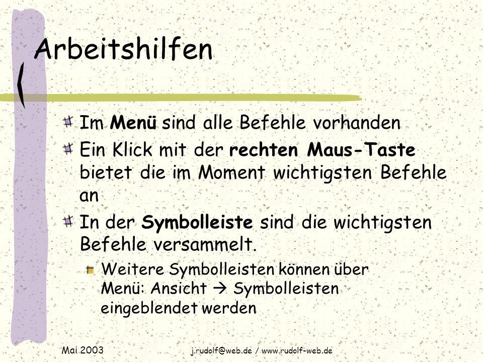Mai 2003 j.rudolf@web.de / www.rudolf-web.de Rechtschreibung Menü: Extras  Rechtschreibung Ausdrucken und dann Korrektur lesen (lassen)