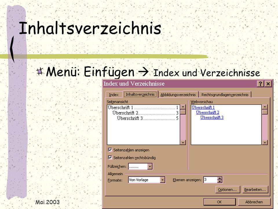 Mai 2003 j.rudolf@web.de / www.rudolf-web.de Inhaltsverzeichnis Menü: Einfügen  Index und Verzeichnisse