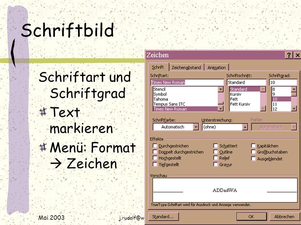 Mai 2003 j.rudolf@web.de / www.rudolf-web.de Kopfzeile Wenn über jeder Seite z.