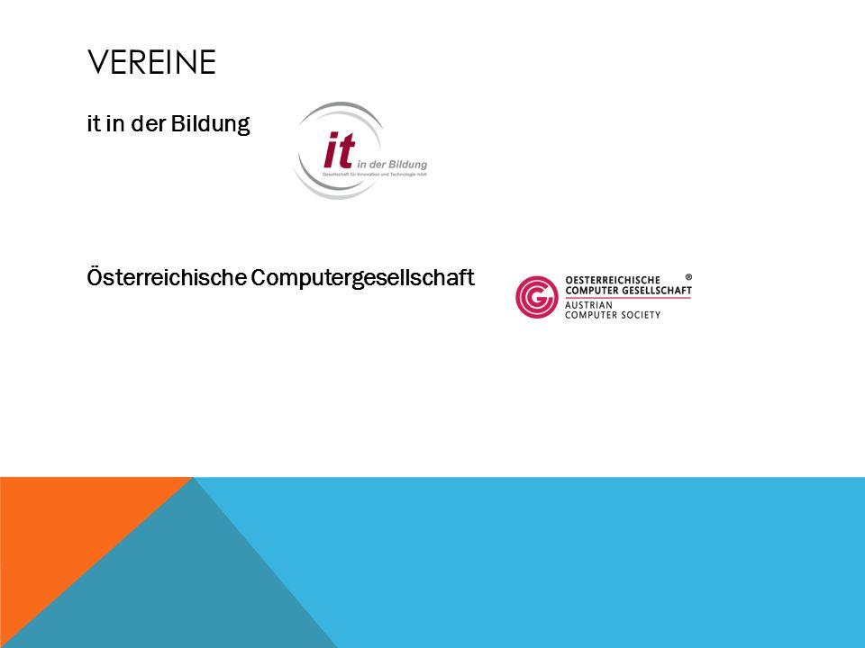 VEREINE it in der Bildung Österreichische Computergesellschaft