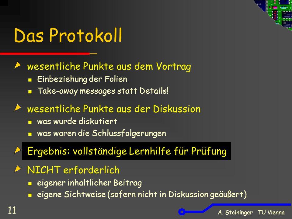 Das Protokoll wesentliche Punkte aus dem Vortrag Einbeziehung der Folien Take-away messages statt Details.