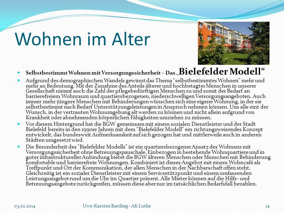 """Wohnen im Alter Selbstbestimmt Wohnen mit Versorgungssicherheit – Das """" Bielefelder Modell"""" Aufgrund des demographischen Wandels gewinnt das Thema"""