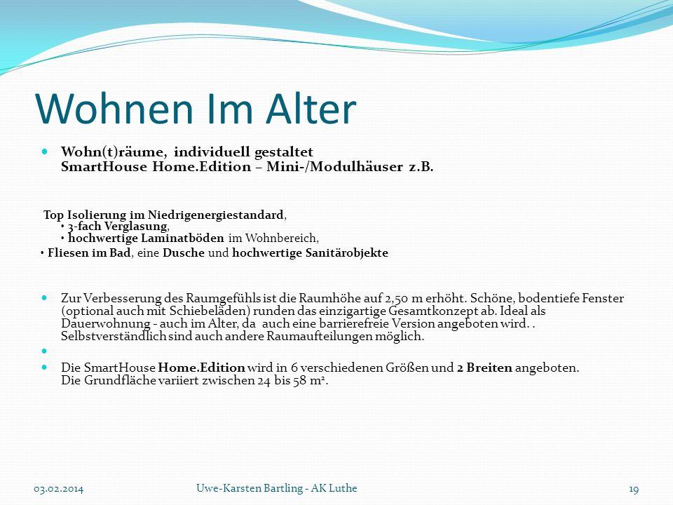 Wohnen Im Alter Wohn(t)räume, individuell gestaltet SmartHouse Home.Edition – Mini-/Modulhäuser z.B. Top Isolierung im Niedrigenergiestandard, 3-fach