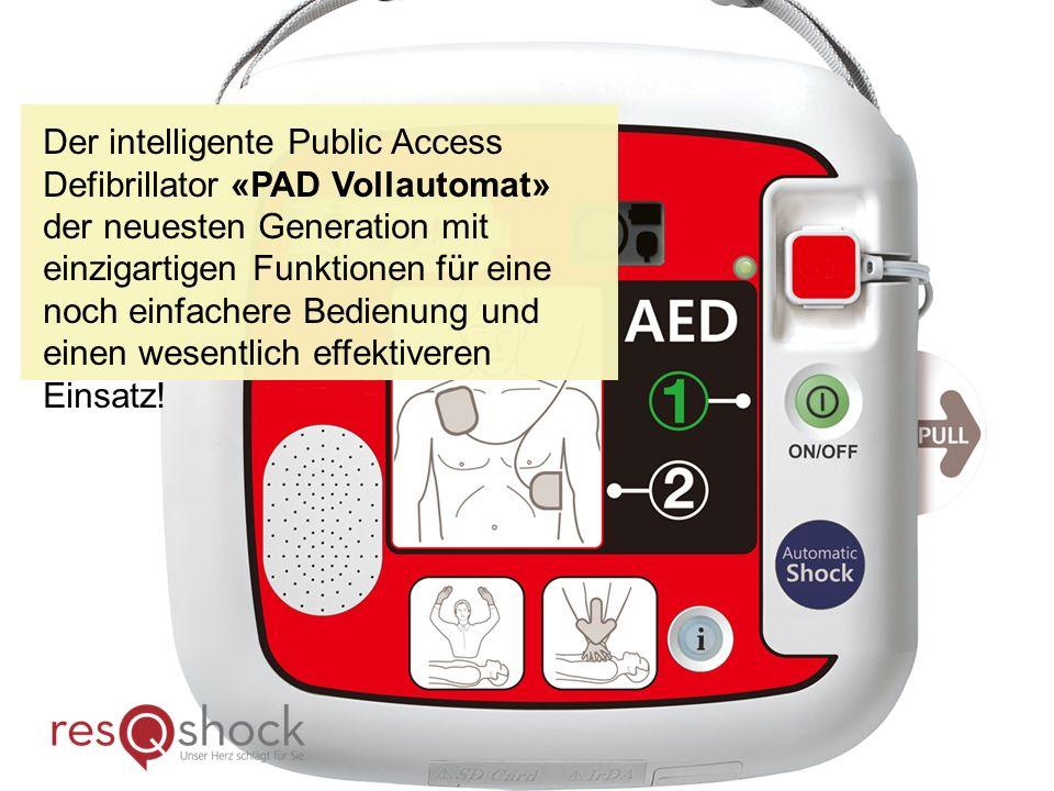 Der intelligente Public Access Defibrillator «PAD Vollautomat» der neuesten Generation mit einzigartigen Funktionen für eine noch einfachere Bedienung