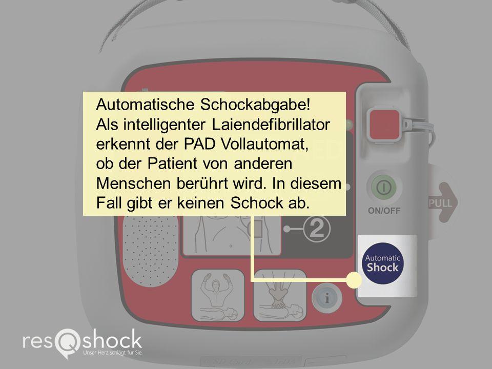 Automatische Schockabgabe! Als intelligenter Laiendefibrillator erkennt der PAD Vollautomat, ob der Patient von anderen Menschen berührt wird. In dies