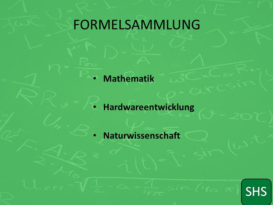 FORMELSAMMLUNG Mathematik Hardwareentwicklung Naturwissenschaft