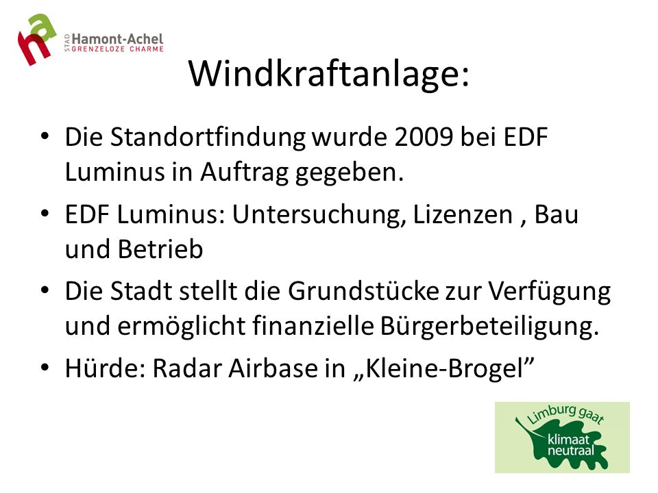Windkraftanlage: Die Standortfindung wurde 2009 bei EDF Luminus in Auftrag gegeben.
