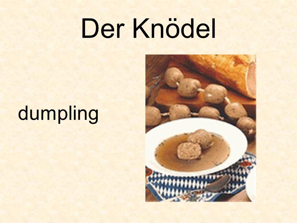 Der Knödel dumpling