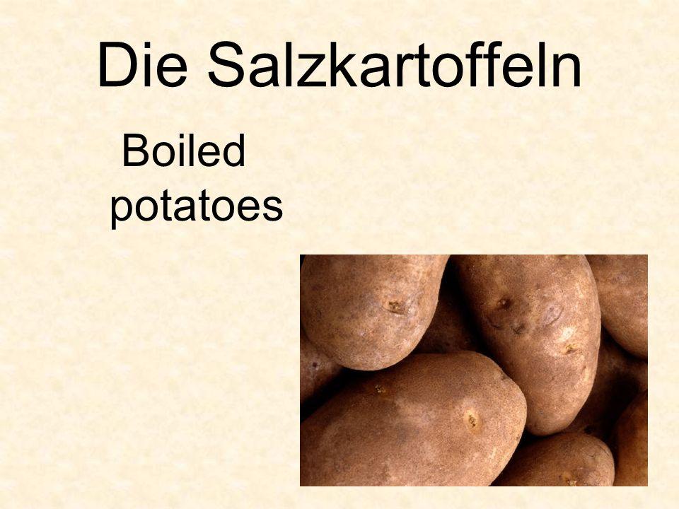 Die Salzkartoffeln Boiled potatoes