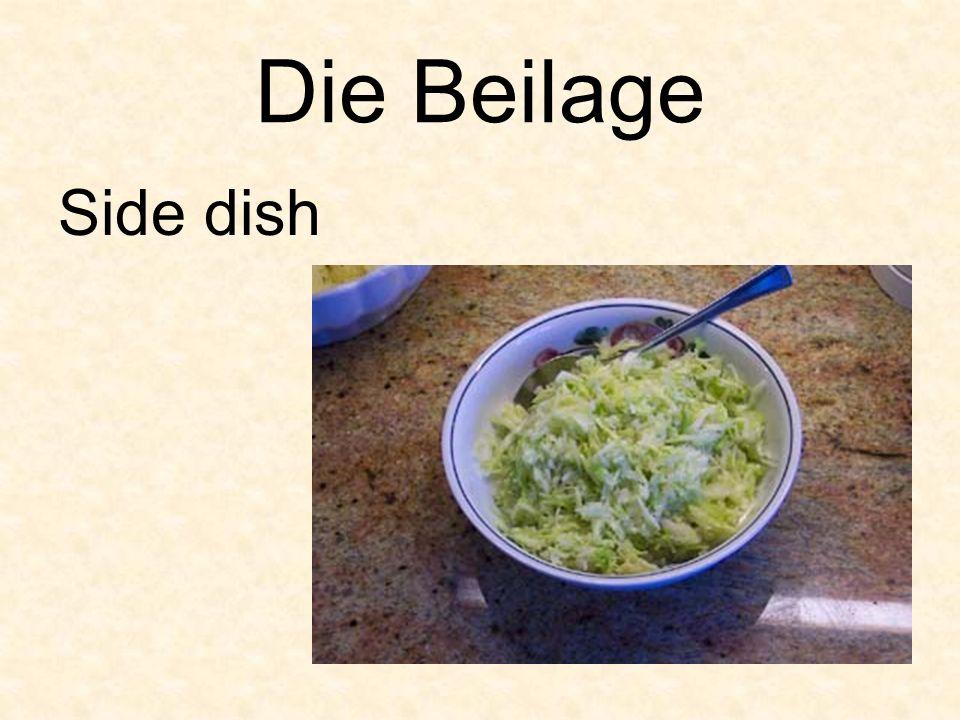 Die Beilage Side dish