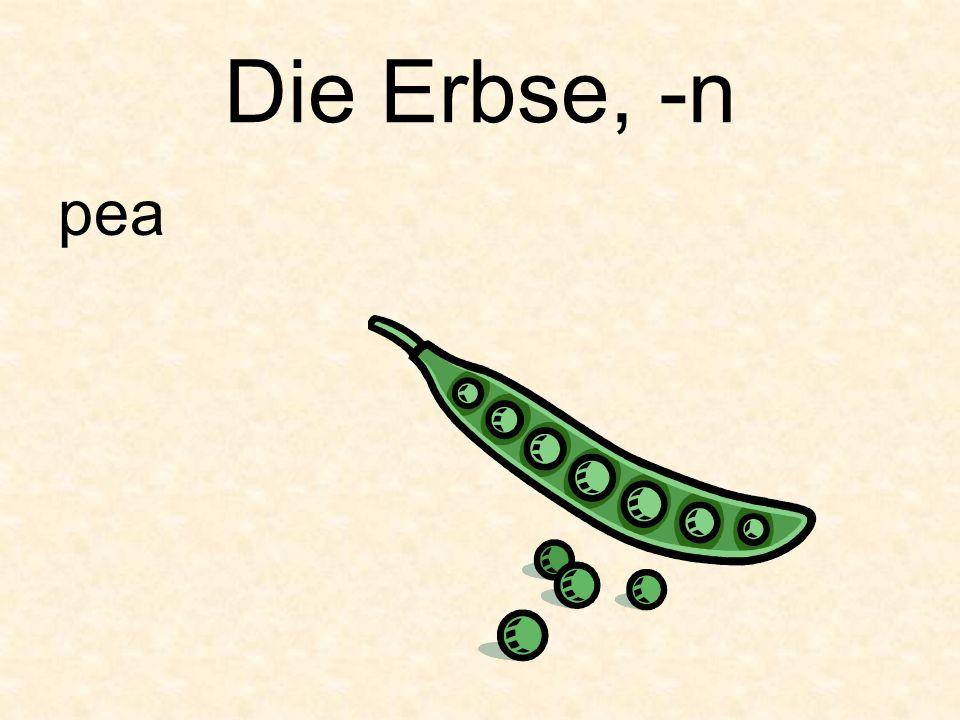 Die Erbse, -n pea