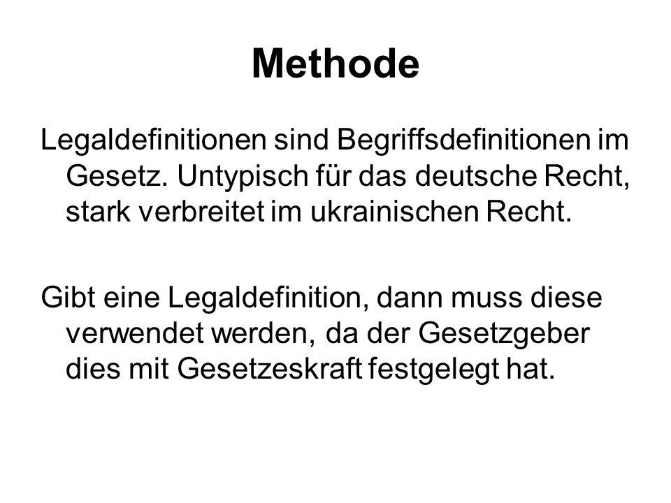 Methode Legaldefinitionen sind Begriffsdefinitionen im Gesetz.