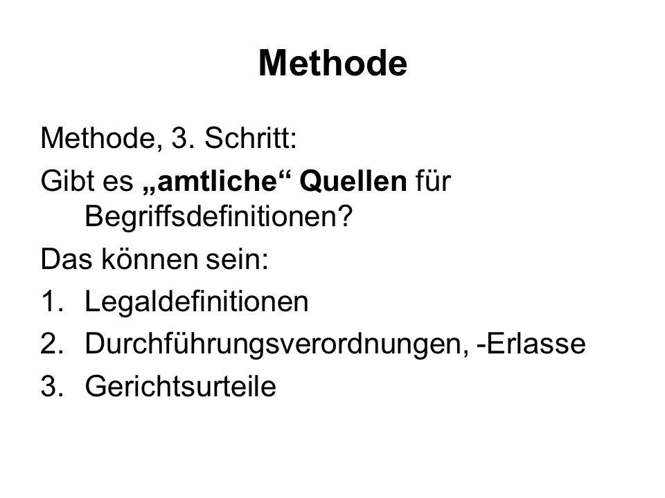 """Methode Methode, 3. Schritt: Gibt es """"amtliche Quellen für Begriffsdefinitionen."""