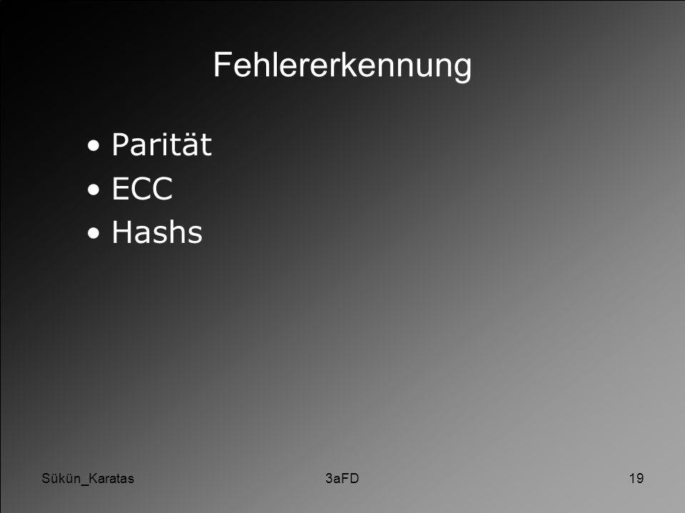 Sükün_Karatas3aFD19 Fehlererkennung Parität ECC Hashs