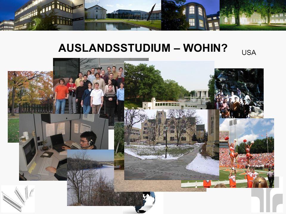 AUSLANDSSTUDIUM – WOHIN? USA