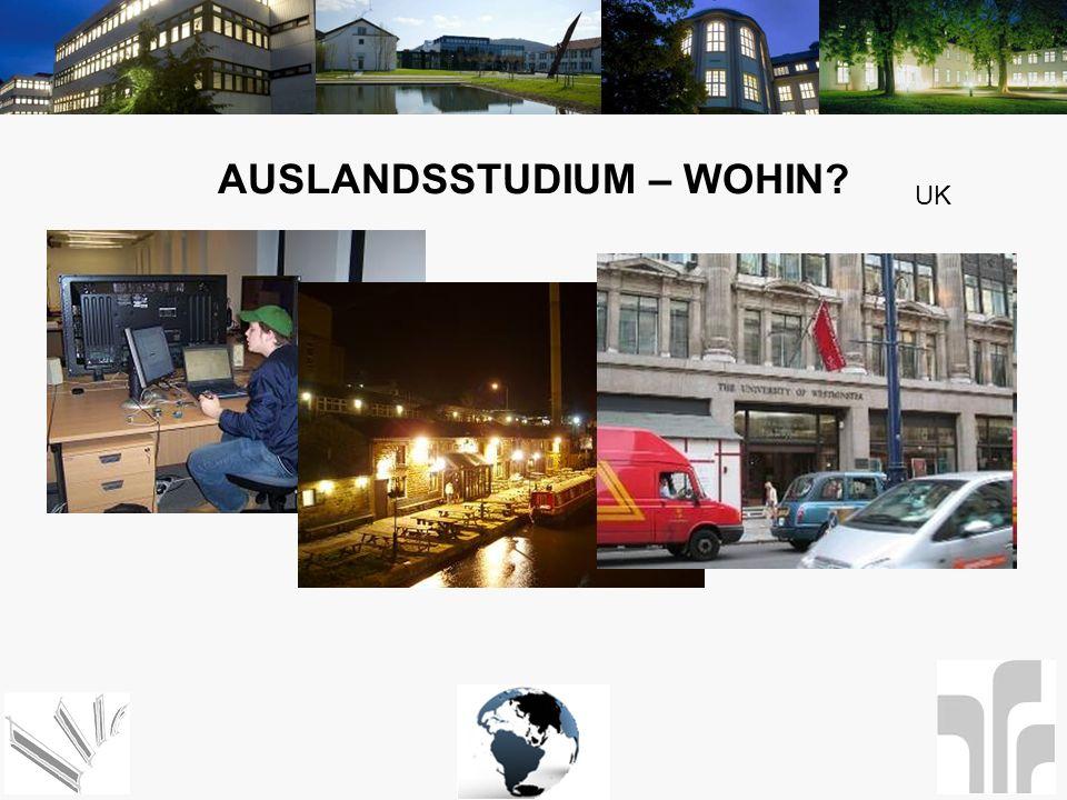 AUSLANDSSTUDIUM – WOHIN? UK