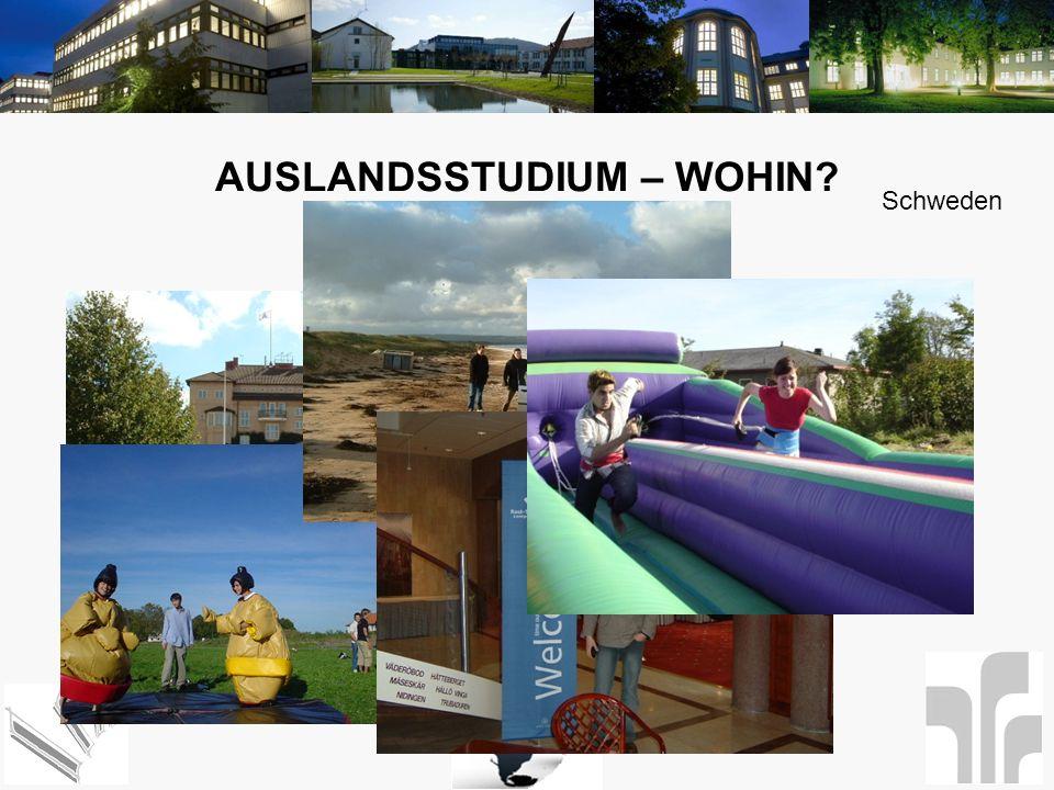 AUSLANDSSTUDIUM – WOHIN? Schweden