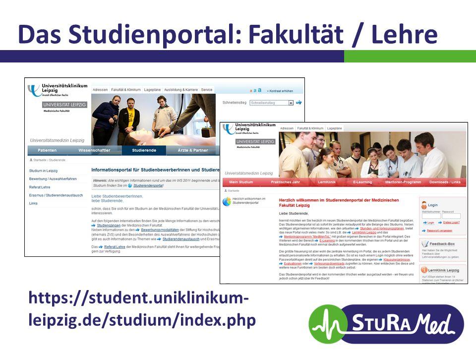 Das Studienportal: Fakultät / Lehre https://student.uniklinikum- leipzig.de/studium/index.php