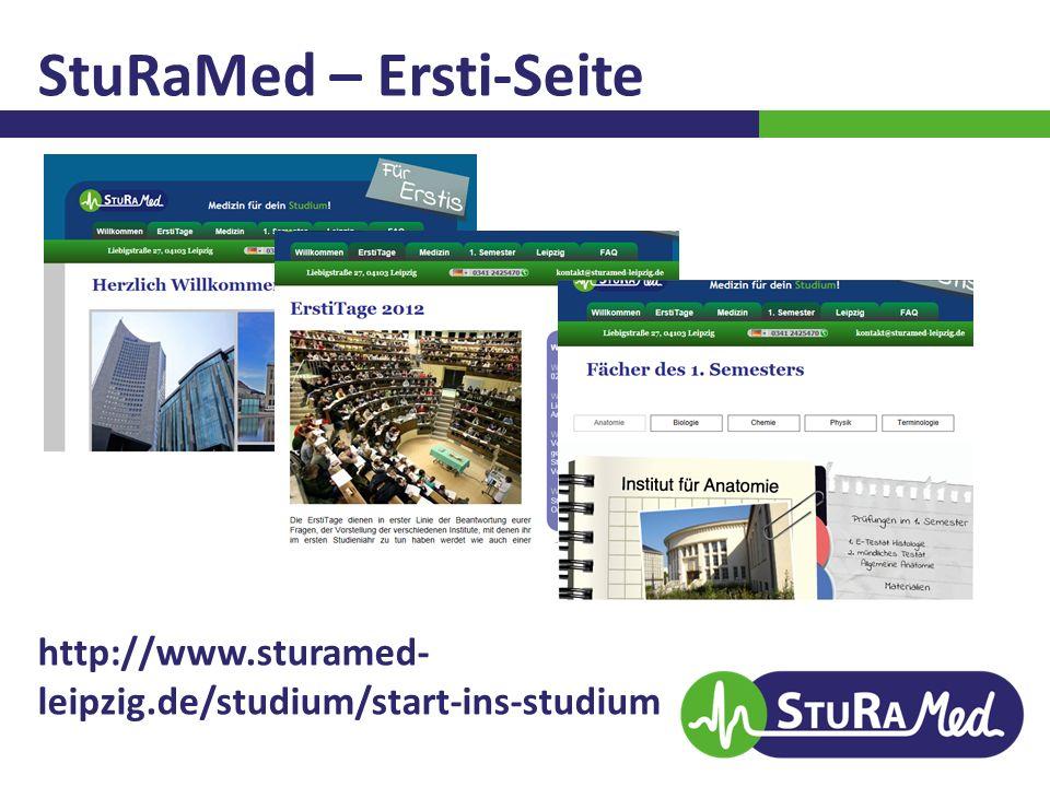 StuRaMed – Ersti-Seite http://www.sturamed- leipzig.de/studium/start-ins-studium