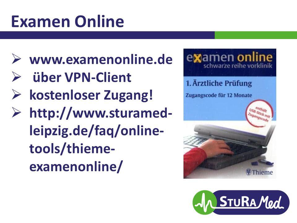 Examen Online  www.examenonline.de  über VPN-Client  kostenloser Zugang!  http://www.sturamed- leipzig.de/faq/online- tools/thieme- examenonline/