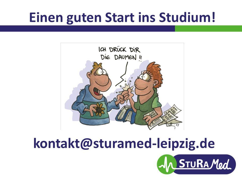 Einen guten Start ins Studium! kontakt@sturamed-leipzig.de