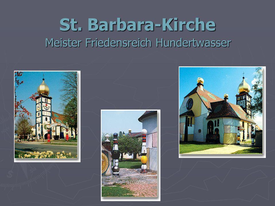 St. Barbara-Kirche Meister Friedensreich Hundertwasser