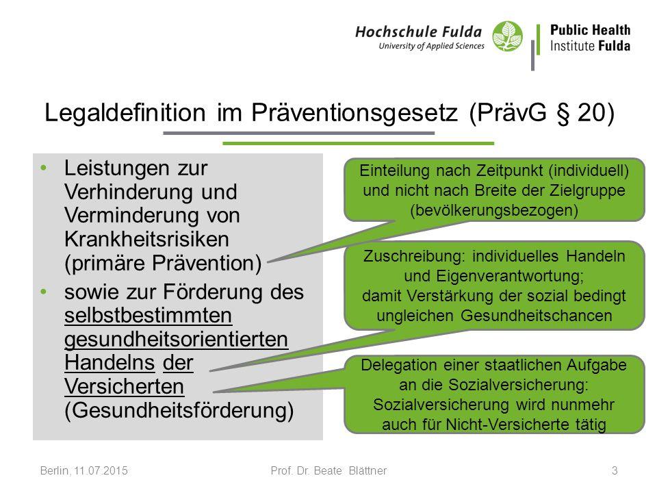 Legaldefinition PrävG (§ 20) Leistungen ….