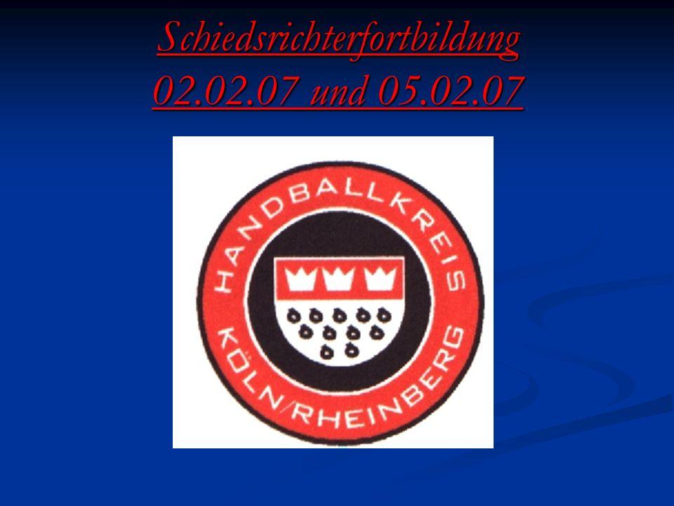 Schiedsrichterfortbildung 02.02.07 und 05.02.07